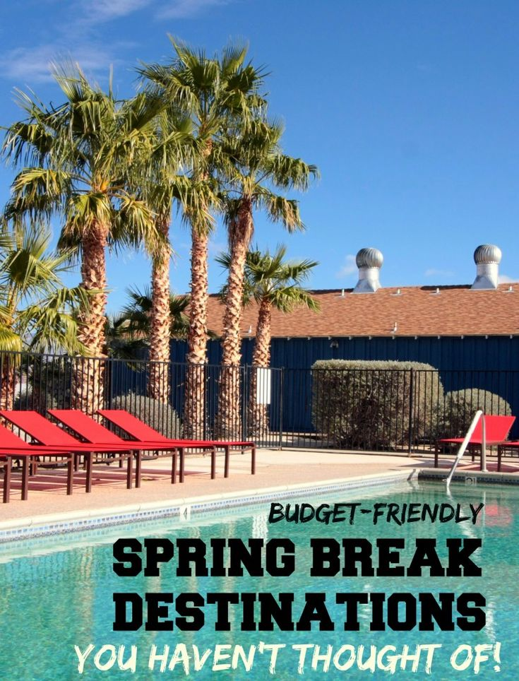 Best cheap spring break destinations for college students for Best and cheapest vacation spots