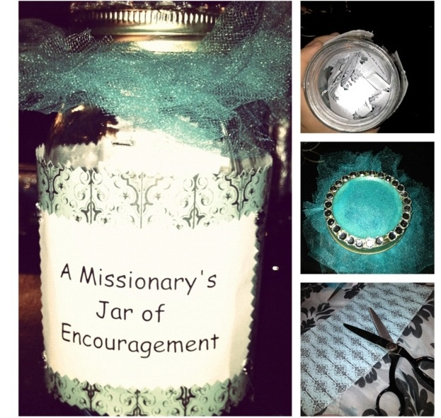 "So, one of my fellow missionaries has a birthday coming up, as a present I creatd her a ""Missionary's Jar of Encouragement"" Taking an old mason jar & decorating the outside of it & filling it with encouraging bible verses & quotes. I will be selling these now as a fundraiser for my upcoming mission trips; Large jars 15$'s and small jars 10$'s, Email me if you would like one! I can make them for anything, dance, choir, band, life, whatever!"