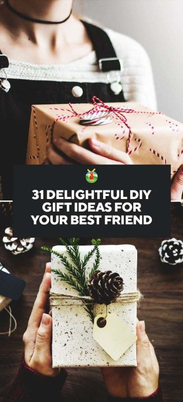 31 Delightful Diy Gift Ideas For Your Best Friend Diy