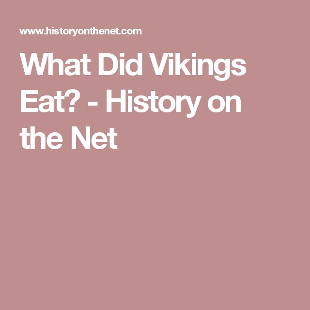 What Did Vikings Eat? - History on the Net