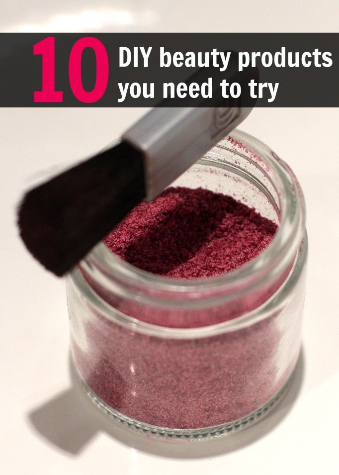 diy beauty products you have to try - blush, powder foundation - lipstick - eyeshadow - shampoo - sea salt hair spray and more!
