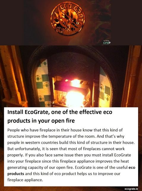 Use #EcoProducts in your existing #Fireplace. Install #EcoGrate and get your desired warmth. Read more through the link below .....
