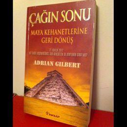 Çağın Sonu - Maya Kehanetlerine Dönüş / Adrian Gilbert (İkinci El Kitap)