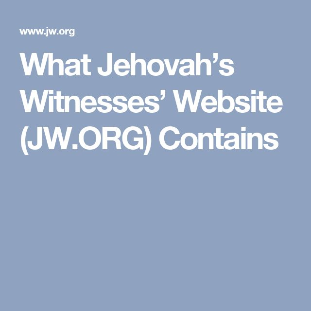 What Jehovah's Witnesses' Website (JW.ORG) Contains