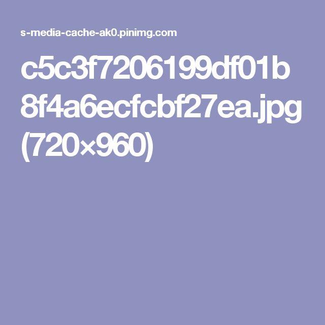 c5c3f7206199df01b8f4a6ecfcbf27ea.jpg (720×960)
