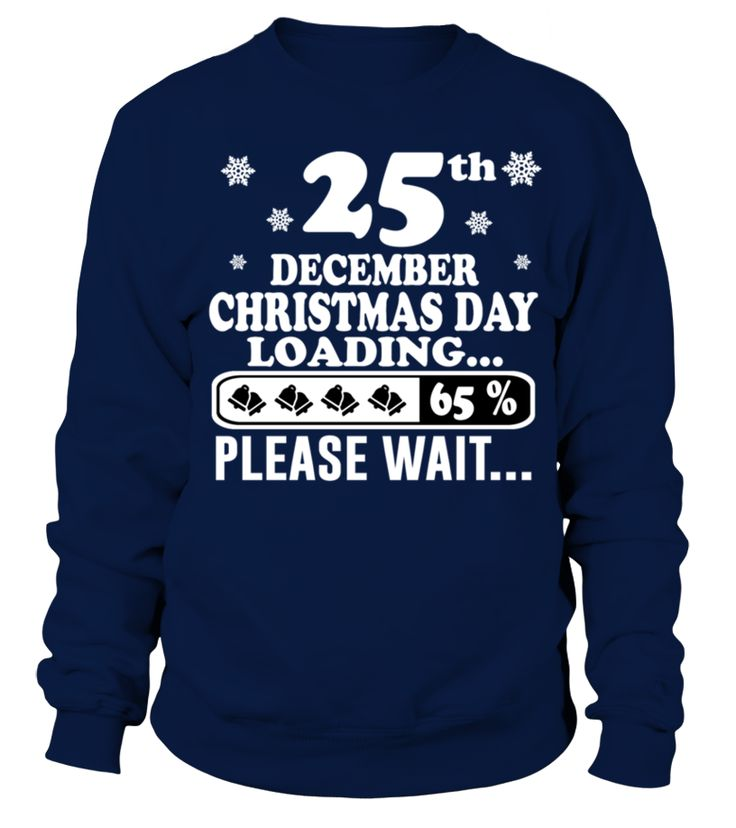 christmas day loading December   bithday T shirt