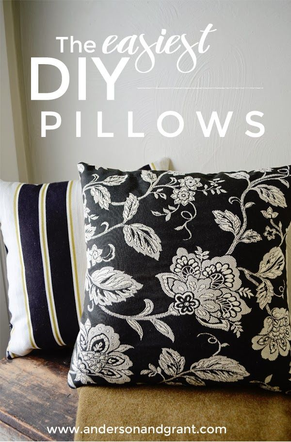 The Easiest Way to Make Your Own Decorative Pillows ~ anderson + grant