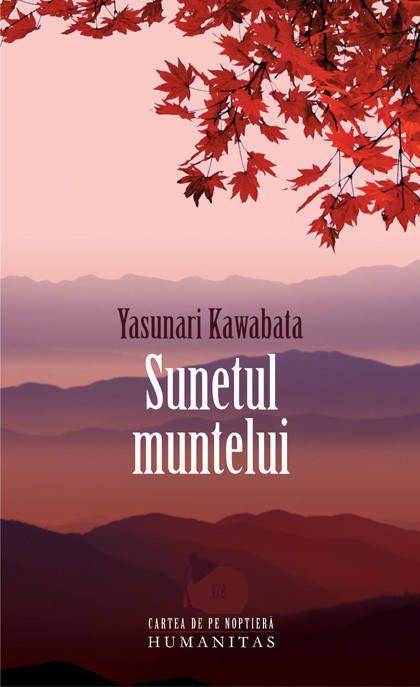 Yasunari Kawabata - Sunetul muntelui -