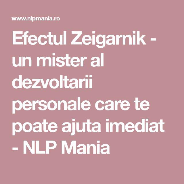 Efectul Zeigarnik - un mister al dezvoltarii personale care te poate ajuta imediat - NLP Mania
