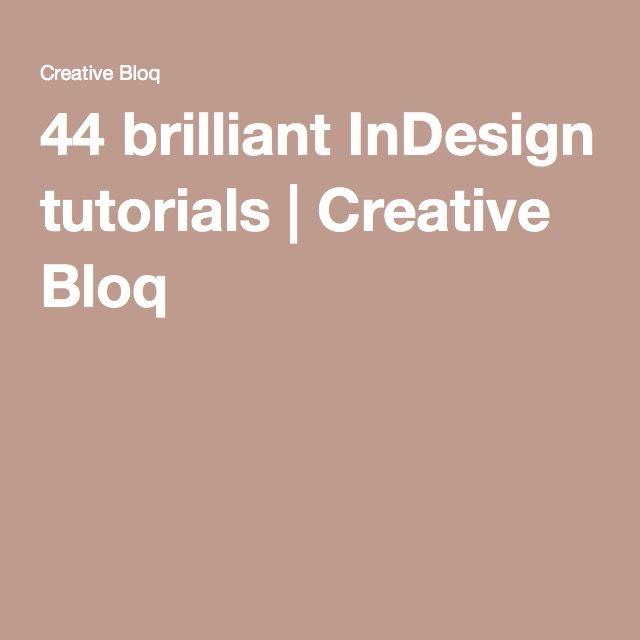44 brilliant InDesign tutorials | Creative Bloq