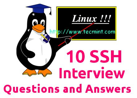 10 Useful SSH (Secure Shell) Interview Questions and Answers
