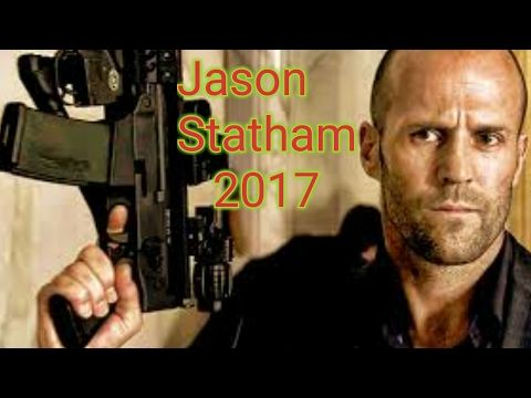 Best Jason Statham Action Movies  Latest 2017 Movies