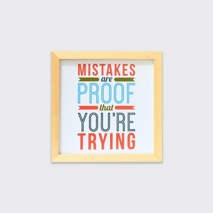 Mistakes (MAR16-13) - Hiasan dinding ini mengajak kamu untuk tidak takut melakukan kesalahan kerana kesalahan adalah bukti bahwa kamu telah mencoba.