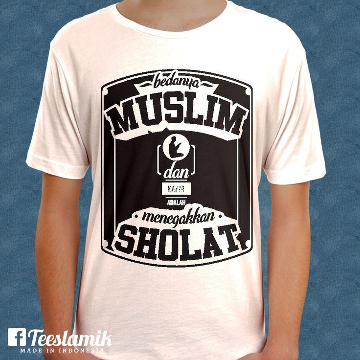 Antara Muslim dan Kafir by W. Fatkhul R. Huda - http://teeslamic.com/antara-muslim-dan-kafir-by-w-fatkhul-r-huda/  #WearYourDakwah #Teeslamic #KaosDakwah