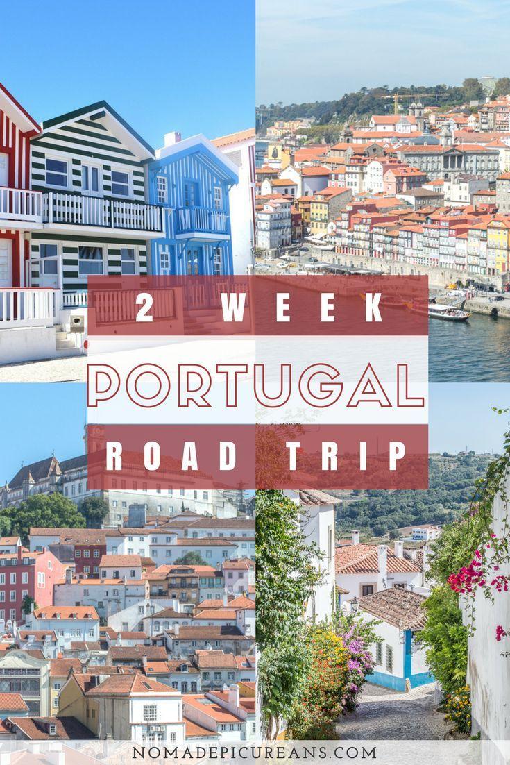 Portugal Road Trip Itinerary 2 Weeks In Portugal Reisen Reise Inspiration Reisetipps