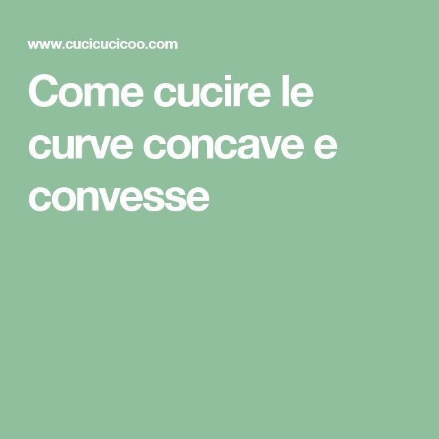 Come cucire le curve concave e convesse