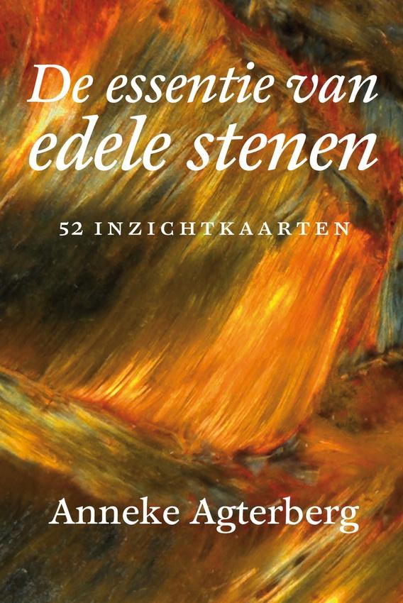 'De essentie van edele stenen - 52 inzichtkaarten' van Anneke Agterberg, verschijnt augustus 2013