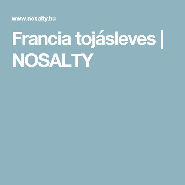 Francia tojásleves | NOSALTY