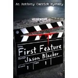 First Feature (Kindle Edition)By Jason Blacker
