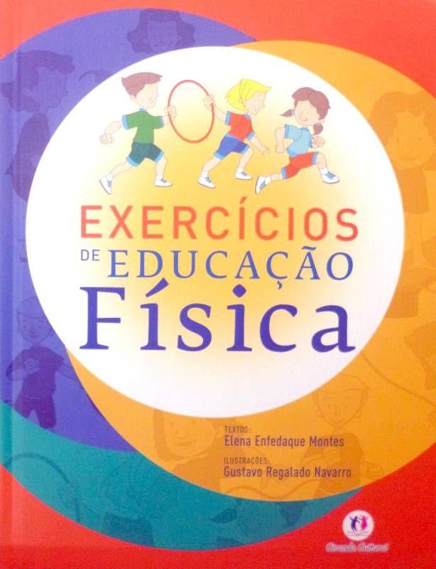 Livro EXERCICIOS DE EDUCAÇÃO FISICA - ISBN 9788538001140