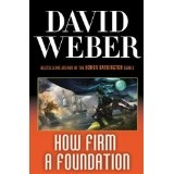 How Firm a Foundation (Safehold) (Kindle Edition)By David Weber
