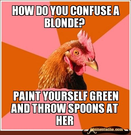 anti joke chicken-Karli Jo Packard, may i please do this to you? I very strongly feel it would work...(: LOVE YOU GIRL!!!!!!!!