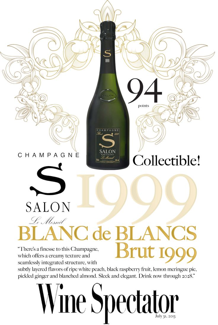 Champagne Salon Blanc de Blancs Brut 1999 - Wine Spectator - 94 points!