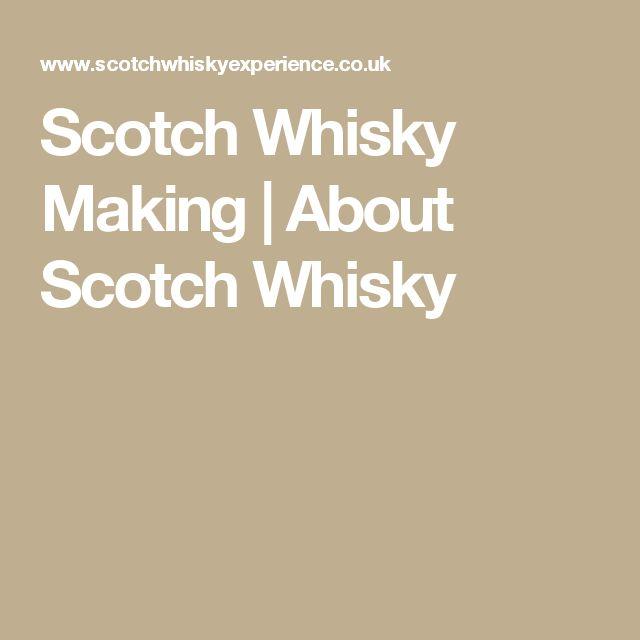 Scotch Whisky Making | About Scotch Whisky