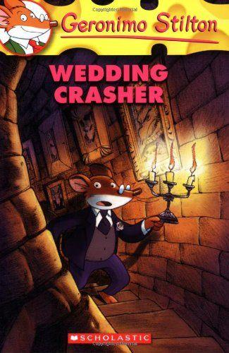 #Wedding Crasher (Geronimo Stilton, No. 28)/Geronimo Stilton