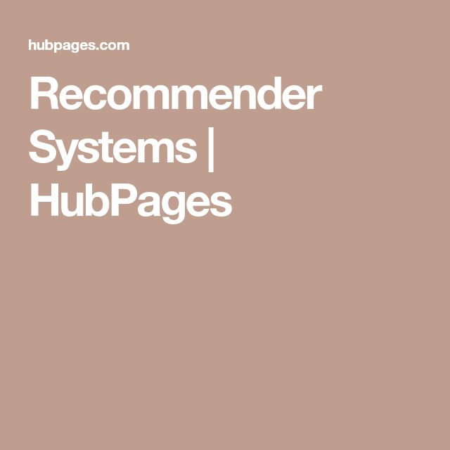 Recommender Systems | HubPages