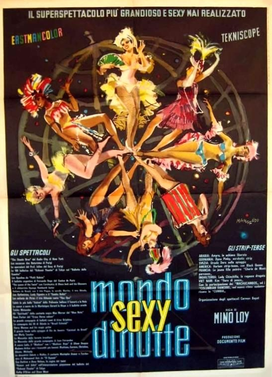 "Mino Loy's ""Mondo sexy di notte"" (English title: ""Mondo Sexuality"", 1962) - ""The grandest and sexiest supershow ever made""."