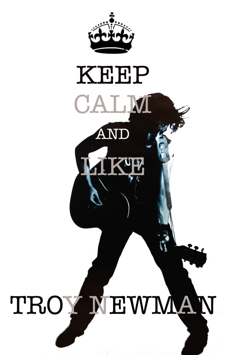 Keep calm & Like Troy Newman Photography by Wendy McDougall Artwork by DJB