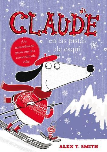"""""""Claude en las pistas de esquí"""" Alex T. Smith"""