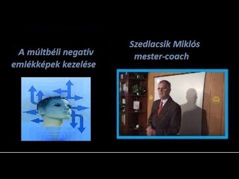 A rossz emlékek kezelése, törlése Szedlacsik Miklós - Markovné Kaszanyi ...