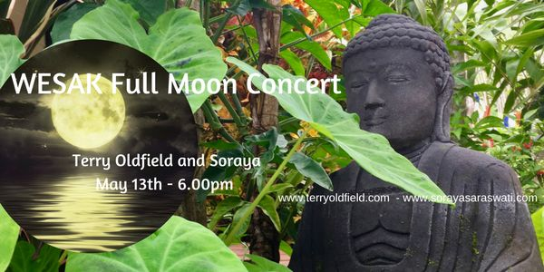 Terry Oldfield and Soraya: Wesak Full Moon Concert | Soraya Saraswati