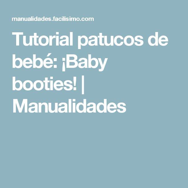 Tutorial patucos de bebé: ¡Baby booties! | Manualidades