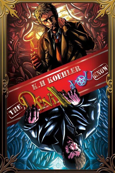 The Devil You Know - K.H. Koehler