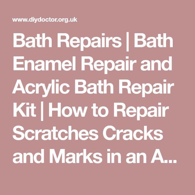 Bath Repairs | Bath Enamel Repair and Acrylic Bath Repair Kit | How to Repair Scratches Cracks and Marks in an Acylic Plastic or Enamel Bath | DIY Doctor