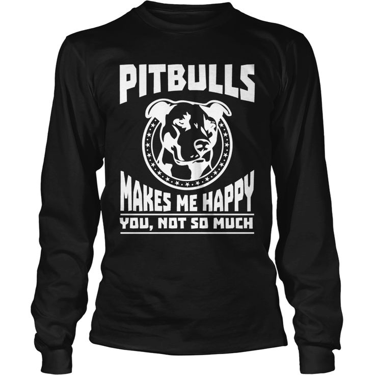 Black - Make Me Happy - Pit Bull Dog, Order HERE ==> https://www.sunfrog.com/Pets/114777358-451950678.html?9410, Please tag & share with your friends who would love it, #renegadelife #christmasgifts #xmasgifts  #rottweiler tattoo, #rottweiler facts, rottweiler quotes #rottweiler #family #animals #goat #sheep #dogs #cats #elephant #turtle #pets