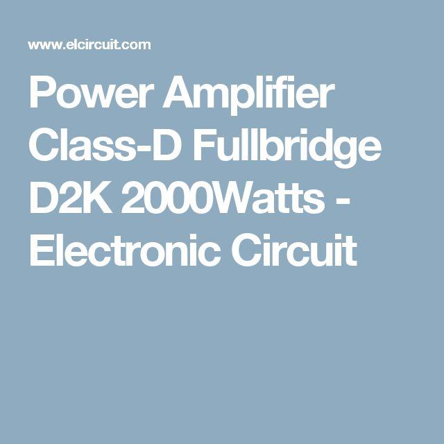 Power Amplifier Class-D Fullbridge D2K 2000Watts - Electronic Circuit