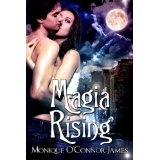 Magia Rising (Kindle Edition)By Monique O'Connor James