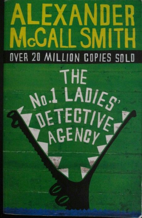The No. 1 Ladies' detective agency - Alexander McCall Smith Abacus