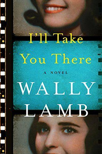 I'll Take You There: A Novel by Wally Lamb https://www.amazon.com/dp/B01GONJFXO/ref=cm_sw_r_pi_dp_yoINxb67FP38G