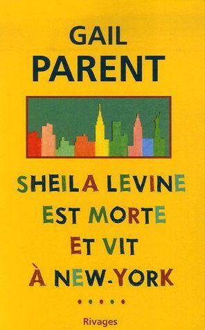 Sheila Levine est morte et vit à New York