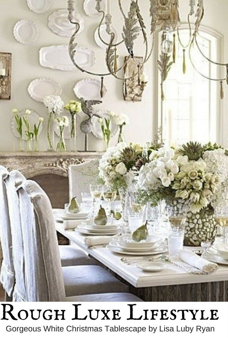 Last Minute Rough Luxe Holiday Tablescape Inspiration Country Decor French Country Decorating Table Decorations