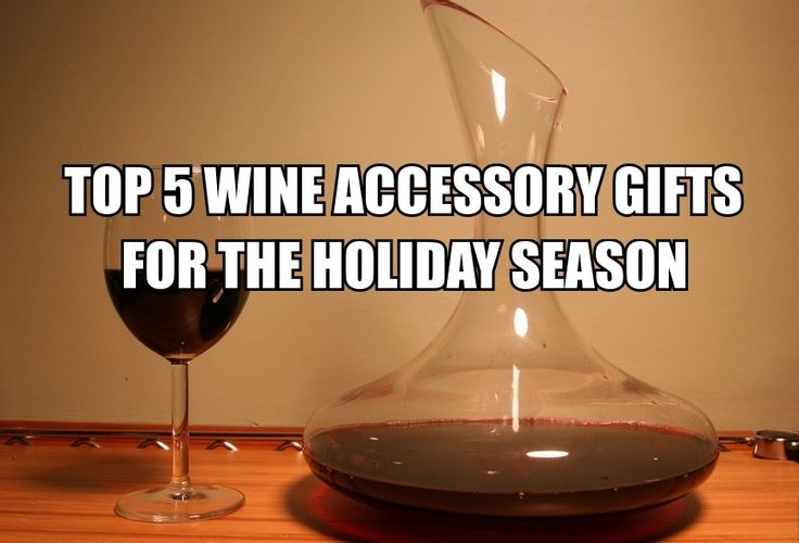We picked out the top 5 wine accessory gifts to get for your favorite vino aficionado this holiday season. If you read out post quick enough, there'll still be time to purchase it for the gift exchange!