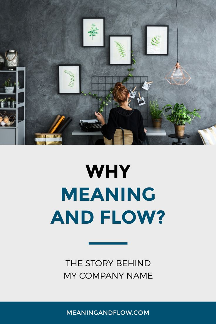 I named my company Meaning and Flow because I wanted help improve personal productivity specifically from the perspective of purposeful, meaningful work.