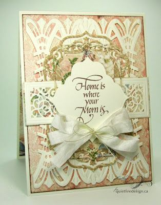 """Quietfire Creations: """"Home is where your Mom is"""" Mother's Day card"""