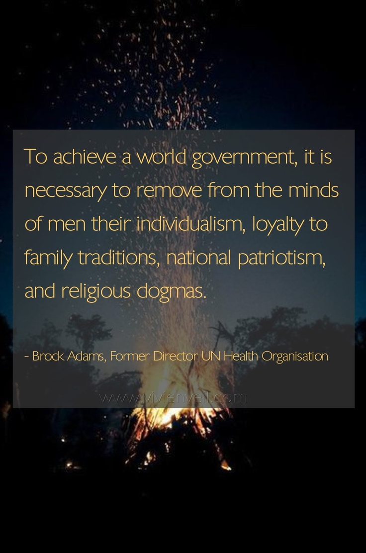 New World Order. Folks, you better nip this in its evil little bud. These people want to take everything from you, and this is REAL, not a dystopian novel or science fiction movie. God is our strength, safety and is always the Source of blessings for this country. VOTE THIS PAGAN GOVERNMENT OUT and take our America back!!