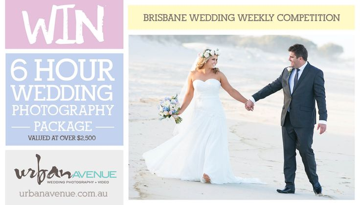 Win your wedding photography with Urban Avenue Wedding Photography and Brisbane Wedding Weekly.